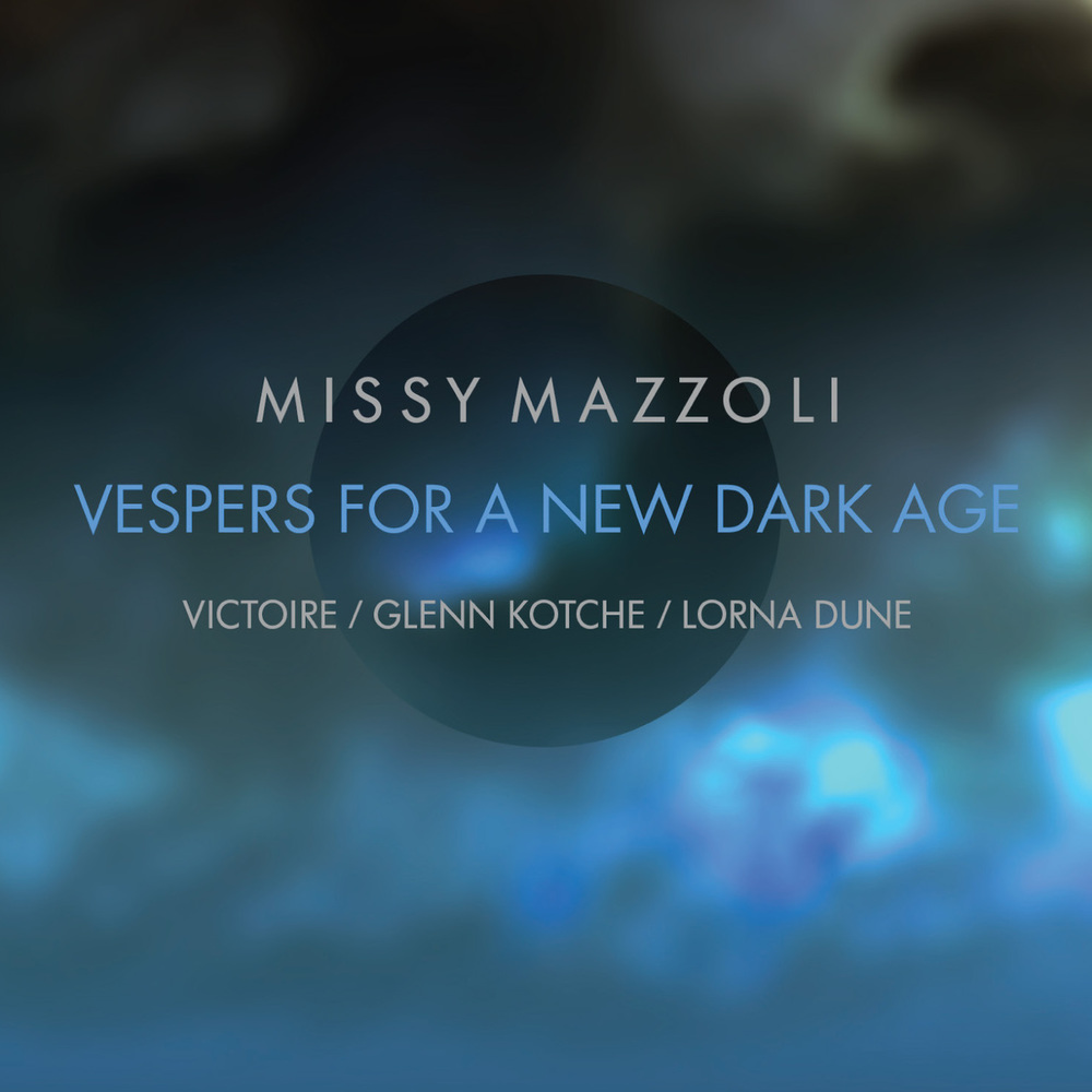 Missy Mazzoli - Vespers for a New Dark Age