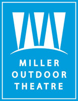 MILLER OUTDOOR THEATRE 6000 HERMANN PARK DRIVE HOUSTON, TEXAS 77030 PHONE:  281-373-3386  FOR MORE INFO, CLICK HERE