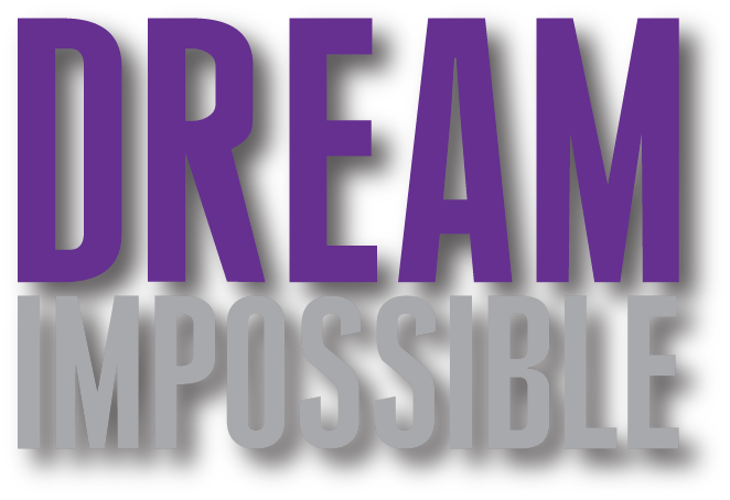 DREAM IMPOSSIBLE