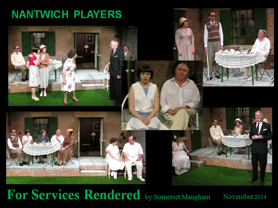 Nantwich Players FOR SERVICES RENDERED by Somerset Maugham - Oct 2014
