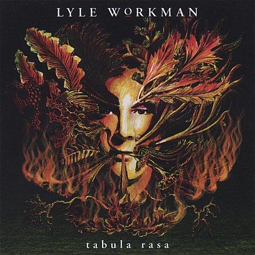 Lyle Workman: Tabula Rasa