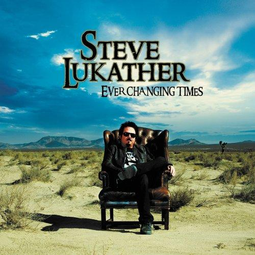 Steve Lukather: Ever Changing Times