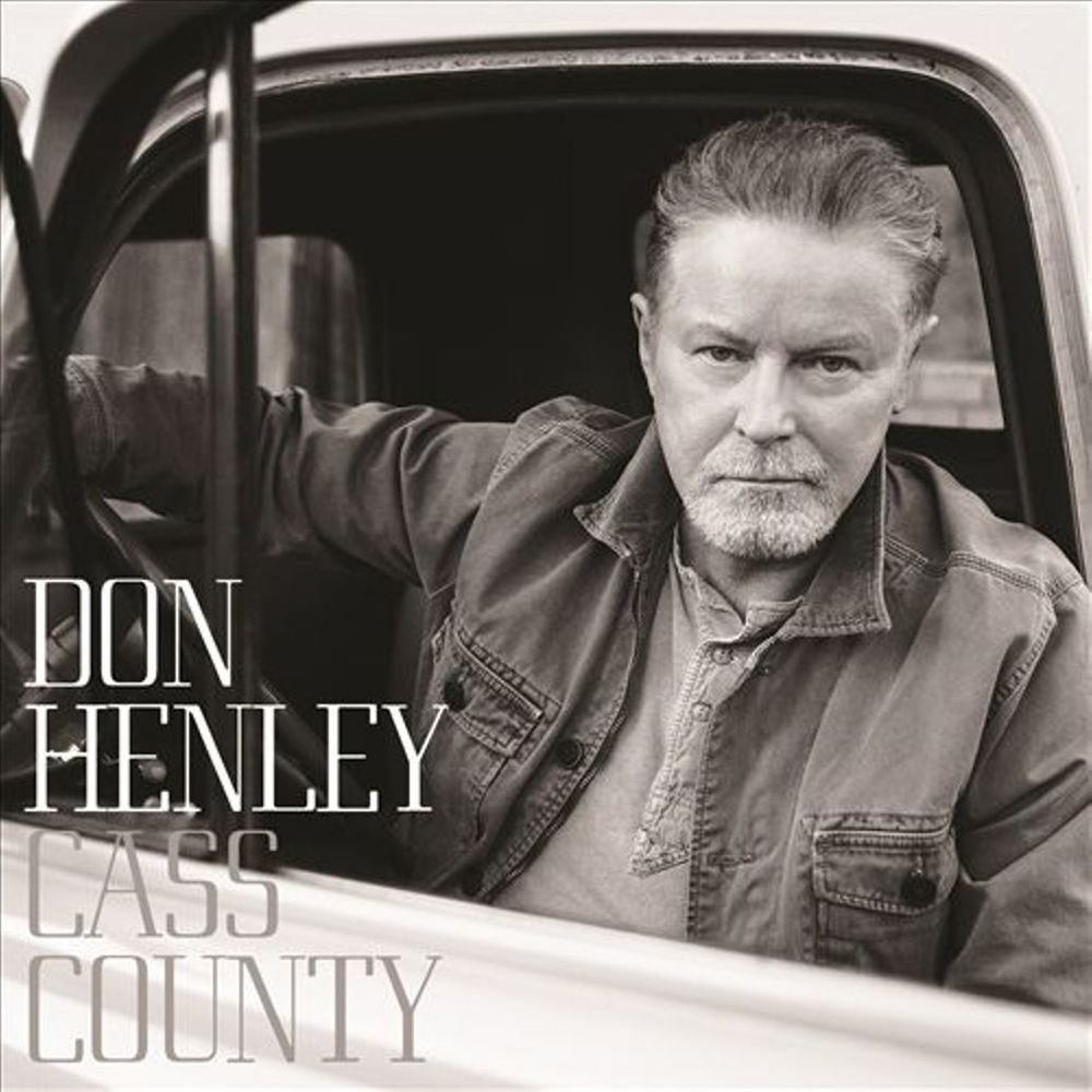 Don Henley: Cass County