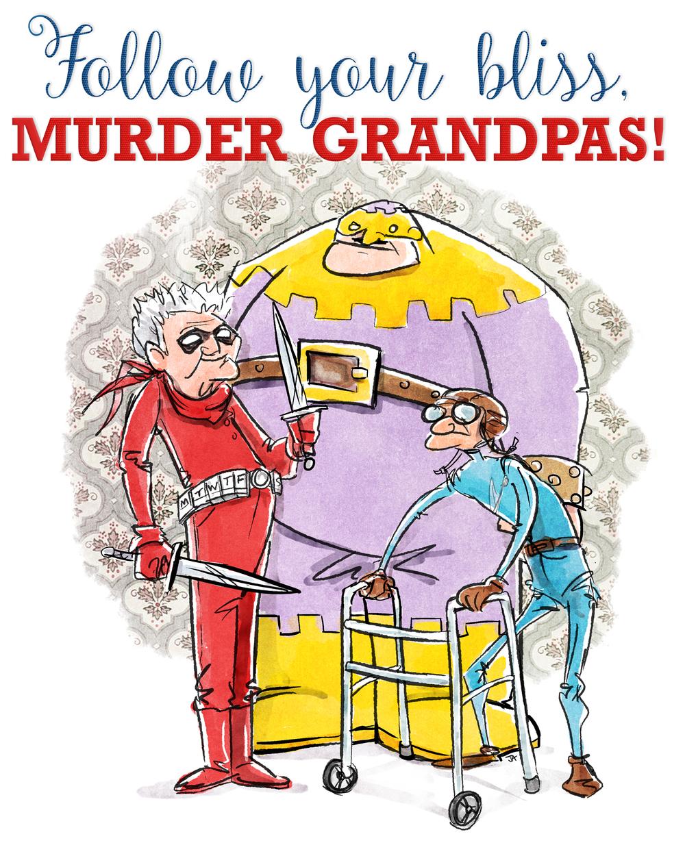 Murder Grandpas!