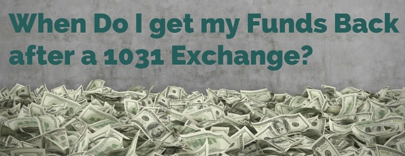 1031 exchange funds