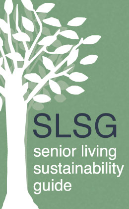 The Senior Living Sustainability Guide®