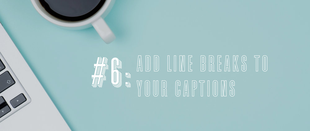 6 add line breaks to your captions.jpg