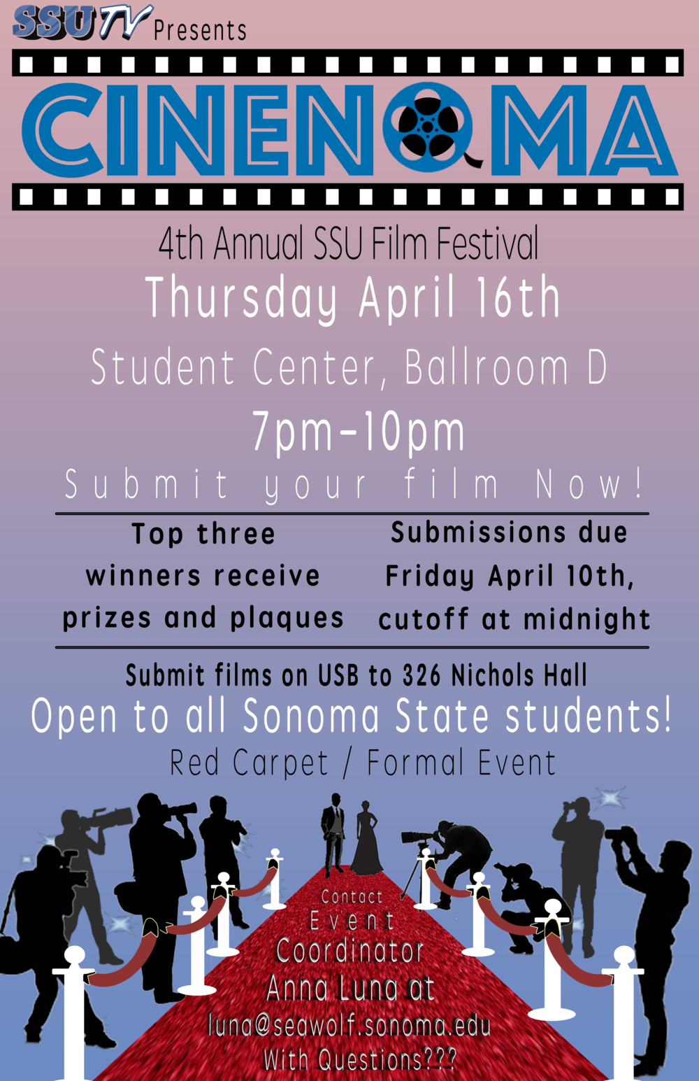 "COURTESY // Anna Luna   SSU-TV's Film Festival ""CineNoma"" will take place on April 16. Students interested in participating in the competition have until April 10 to submit their film on a USB or digital file."