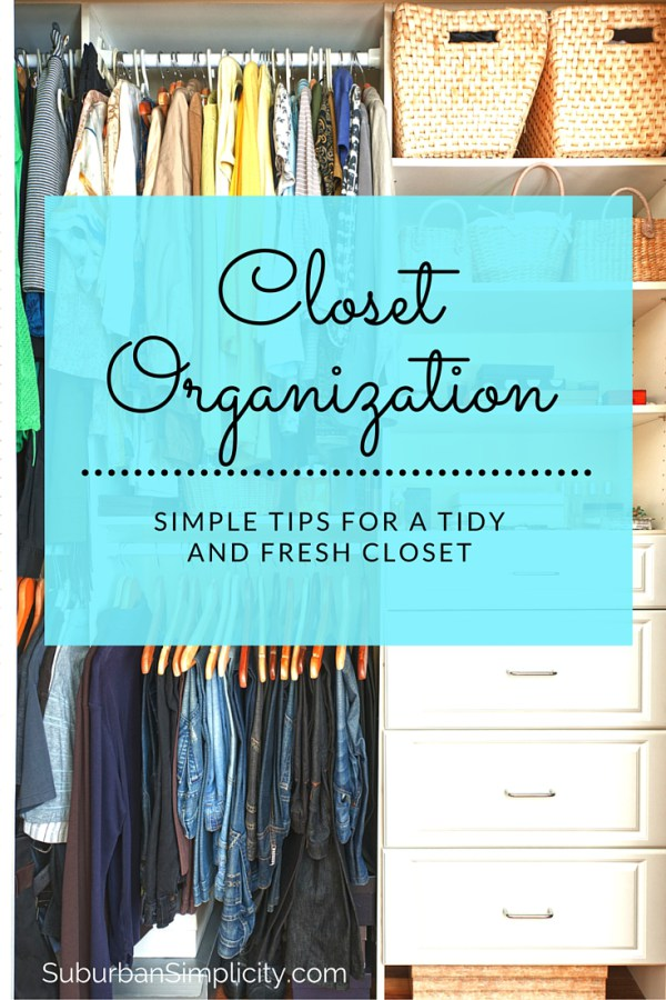 Closet-Organization-made-easy.-Simple-Tips-for-a-Tidy-and-Fresh-Closet.jpg