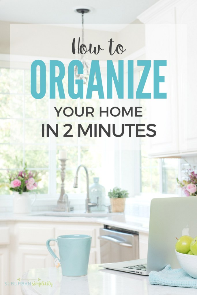 How-to-Organize-Your-Home-In-two-minutes.jpg