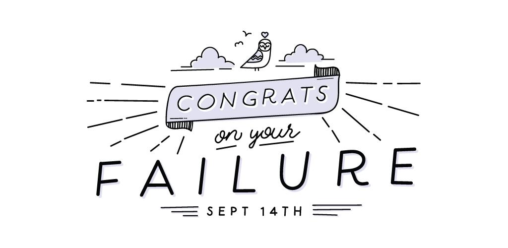 event dtla congrats on your failure ilovecreatives