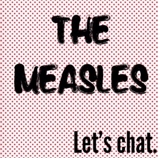 Measles: Should You Be Scared? What I uncovered during my in depth research and analysis — janny: organically.