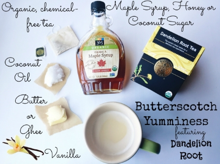 Dandelion Root Tea ~ Butterscotch Recipe! janny: organically #dandelion #butterscotch #detox