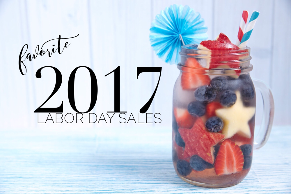 Favorite Labor Day Sales 2017 | janny: organically.
