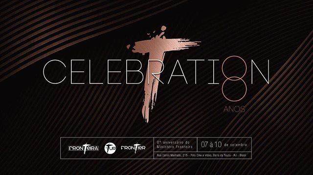 #eusoufamiliafronteira #celebration2017 #8anos