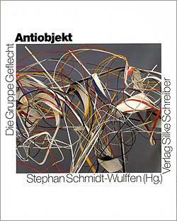 Gruppe Geflecht Antiobjekt, 1991