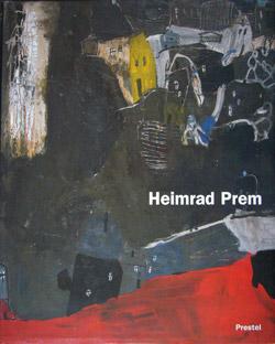 Heimrad Prem Retrospektive und Werkverzeichnis , Prestel, 1996
