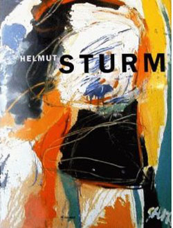 Helmut Sturm Arbeiten 1957 - 1999 , Wienand Verlag, 1999