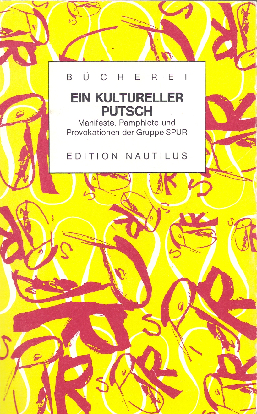 SPUR Ein kultureller Putsch , 1991