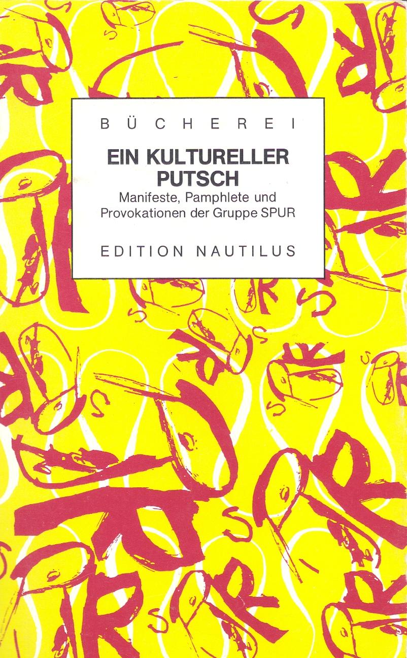 SPUREin kultureller Putsch, 1991