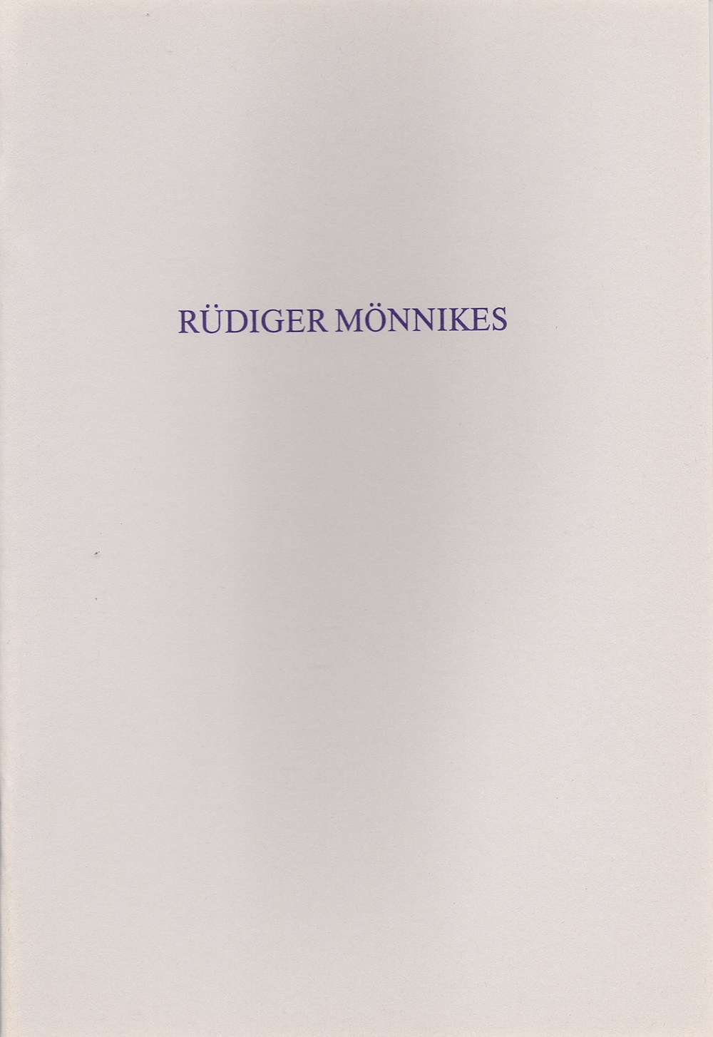Rüdiger Mönnikes, Bilder , 1990