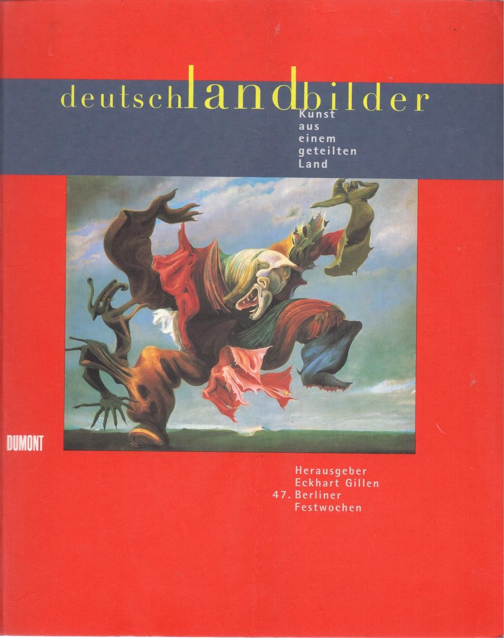Deutschlandbilder - Kunst aus einem geteilten Land , Dumont, 1997