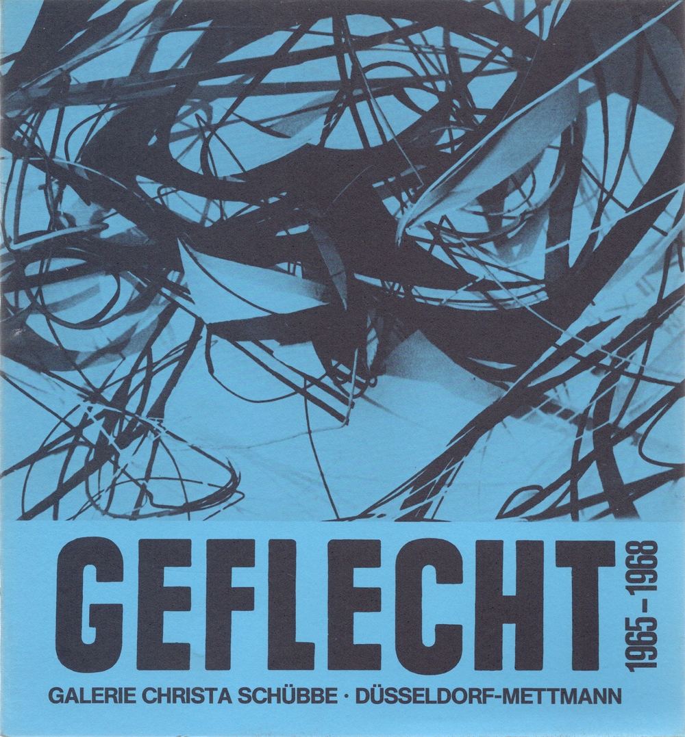 Geflecht Antiobjekte 1965-67, Galerie Christa Schübbe