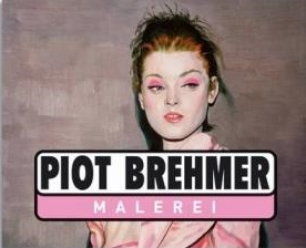 Piot Brehmer  Malerei ,2006