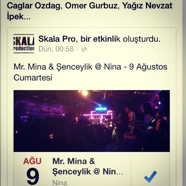 Yarın Mr. Mina @ Nina 😎🎸🎶 #MrMina #mrminaband