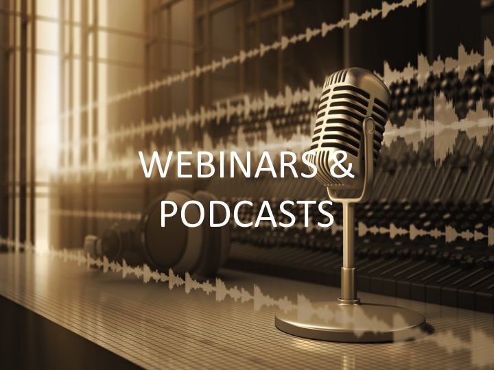 Webinars And Podcasts