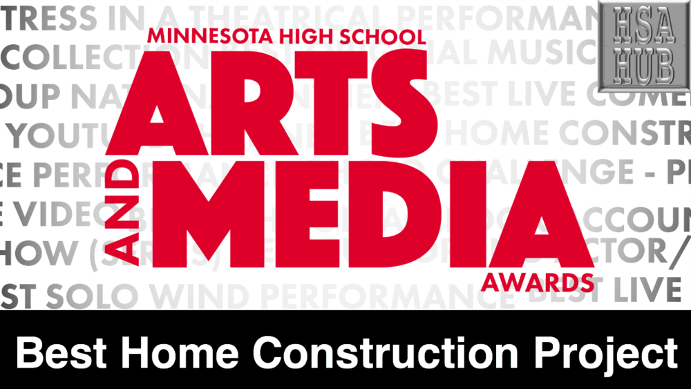 30. Best Class Home Construction    Rules & Guidelines     Sample Video:   St. Paul Central High School