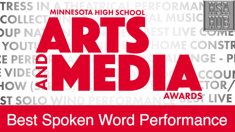 "22. Best Spoken Word Performance    Rules & Guidelines     Sample Video:   Sabrina Epou, a high school student from the Twin Cities in Minnesota performs her spoken word entitled, ""It Is Finished"""