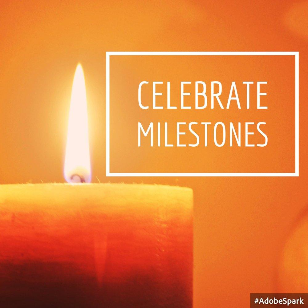 Celebrate Milestones.jpg