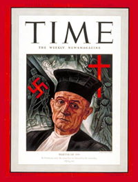 Time magazine named Pastor niemöller martyr of the year in 1940.