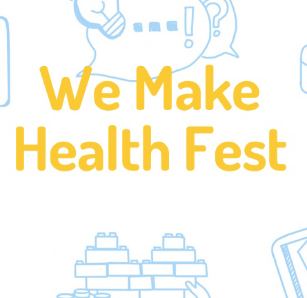 We #MakeHealth Fest