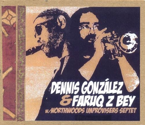 Dennis+Gonzlez++Faruq+Z+Bey+with+Northwoods+Improv+cover.jpg
