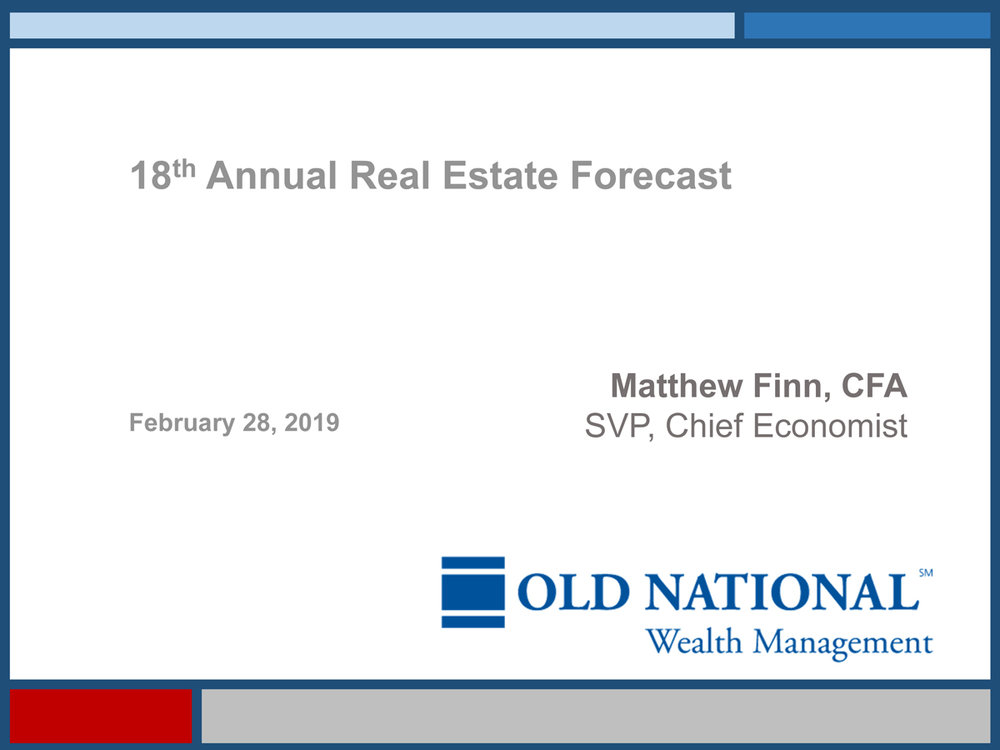 View the presentation from Matthew Finn, Chief Economist, Old National Bank, gave at the 2019 FM Stone Real Estate Forecast on February 28, 2019. Click the image to download the report.