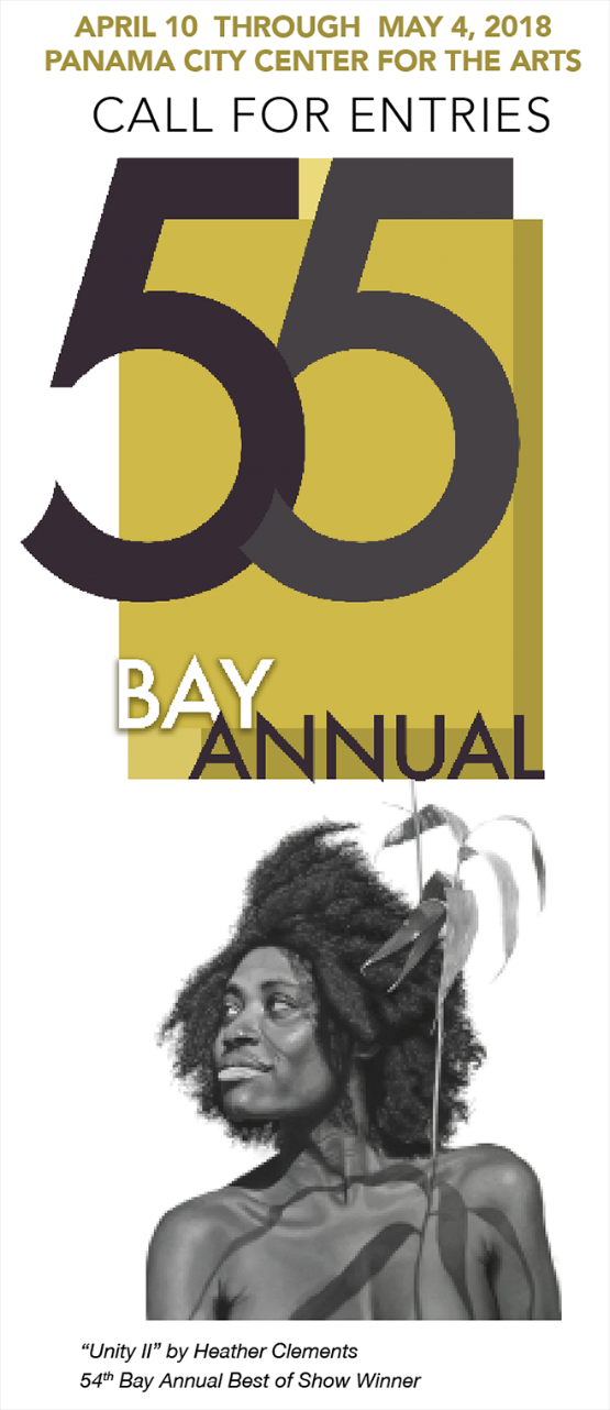 """55th Bay Annual 2018 - THE ENTRY FORM IS BELOW. WE ALSO HAVE PRINTED BROCHURES AVAILABLE AT THE ART CENTER AND AT THE DESTINATION PANAMA CITY OFFICE IN ST. ANDREWS.SIGNIFICANT DATESMarch 27-31: Submit Art Entries from 10AM–5PM Tuesday - SaturdayApril 3,4,5: Notification of accepted artwork for 55th Bay AnnualSaturday,April 7: Opening Reception from 6–9PM, Awards Ceremony at 7:30PMTuesday,April 10: Exhibit opens to the publicFriday,May 4:Last day to view the 55th Bay Annual Exhibit Saturday,May 5:Pick up artwork 10AM to 4:30PMSPECIFICATIONS1. The 55th Bay Annual Competition & Exhibition includes all fine art media with the exception of photography*. All works MUST be original, no reproductions, no exceptions. All entries must be produced within the last two years and not previously exhibited at the Center for the Arts.2. No entries may depict copyrighted images, characters, logos, unless the copyright is owned by the artist. The only exception is if it is a parody, which is allowed under the 'Fair Use' policy.3. AII works must be marked with title, name and dimension of piece and wired for hanging.4. Maximum size for 2-D works is 72"""" x 60"""". All works over 22"""" x 30"""" must be reinforced and braced top to bottom and/or to side.5. 3-D works must fit through a doorway of 81"""" in height by 46"""" in width. No entry can exceed 50 lbs.All 3-D works are required to have a display base. Center for the Arts has a limited number of display bases available, so please reserve them ahead time.6. Hand carried entries will be received between Tuesday-Saturday, March 27 to March 31,10AM–5PM. If you need special arrangements, please call in advance 850-640-3670.7. Works will be juried prior to judging. Artists selected for the show will be notified via phone by April 3, 4, 5. Your phone number is required. Pieces not selected must be picked up by Friday, April 6.8. Nudes are acceptable. Graphic violence and/or lewd sexual content prohibited.9. Unframed canvas art work must have the sides pa"""