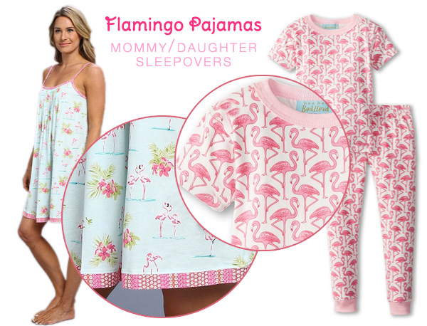 Flamingo Sleepwear for Mommy and Daugther | as seen on www.Best-BabySites.com