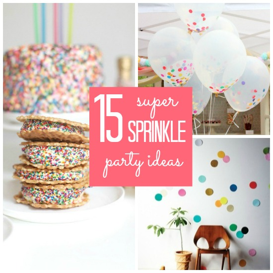 15 Super Sprinkle Party Ideas from Babble
