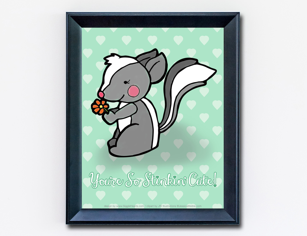 "Download and Print this Adorable Skunk Print that reads ""You're So Stinkin' Cute"" / from www.GiggleHearts.com"