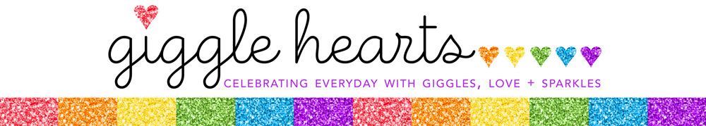 Giggle Hearts - Party Ideas for Celebrating Everyday with Giggles, Love + Sparkles
