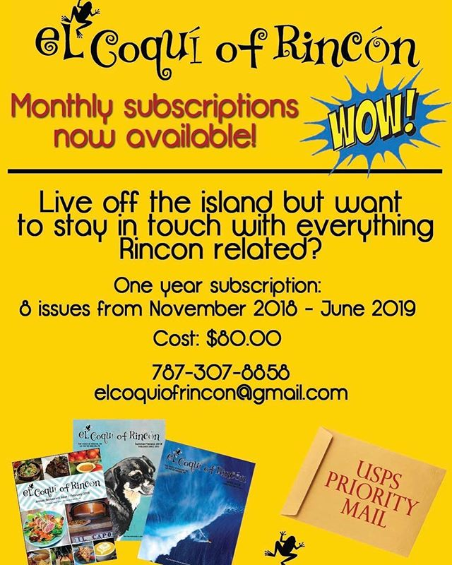 El Coqui is now offering monthly subscriptions! Contact us for more information. #elcoquiofrincon #subcribenow #rincon #localmagazine #elcoqui  @andrea_n_mo @travelingkafe