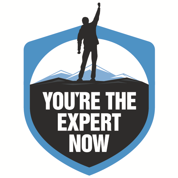 You're the Expert Now