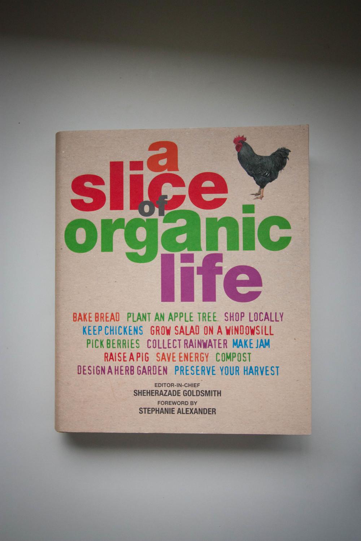 A Slice of Organic Life || thinkbiglivesimply.com