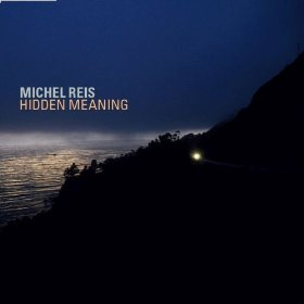 MICHEL REIS QUARTET hidden meaning   Double Moon 2013