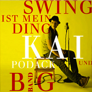 KAI PODACK BIG BAND swing ist mein ding kp production 2010