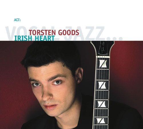 TORSTEN GOODS irish heart   ACT 2007