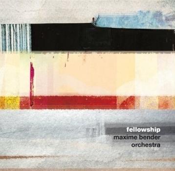 MAXIME BENDER ORCHESTRA fellowship  (DVD)    Jazzsick 2014