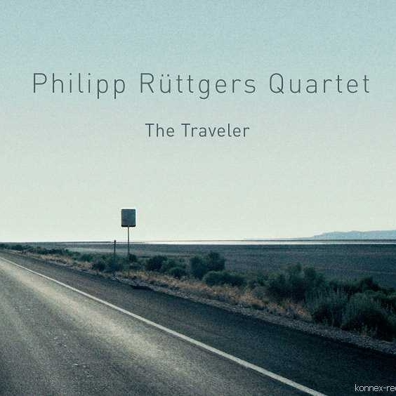PHILIPP RÜTTGERS QUARTET the traveler konnex records 2011